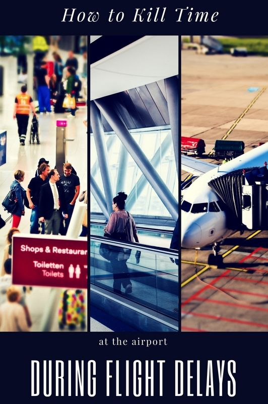 As travelers, nothing can be said to be certain except for death, taxes, and airport delays. So here are 5 ways you can kill time at the airport.
