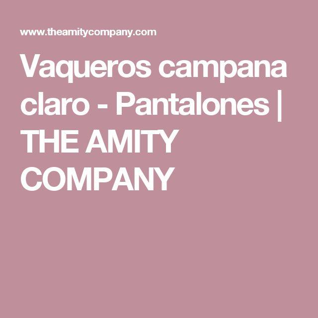 Vaqueros campana claro - Pantalones | THE AMITY COMPANY