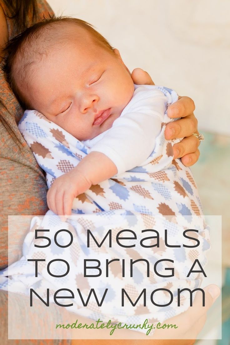 Moderately Crunchy: 50 Meals to Bring a New Mom. Ideas with recipe links for breakfast, lunch, dinner, and dessert. Many of them can also be frozen and used later. Must pin!