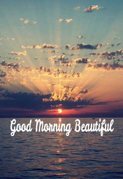 Good Morning Beautiful Brown Ale : Best images about good morning beautiful on pinterest