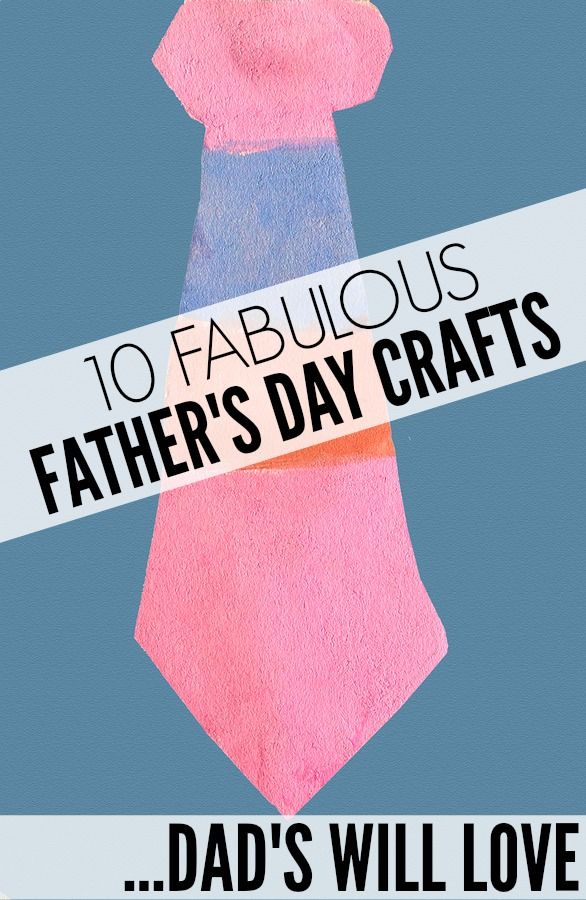 66 Best Father S Day Crafts Images On Pinterest Parents