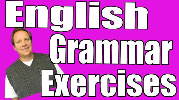 English Grammar Exercises For You to Do Online. Learn Vocabulary and Gra...