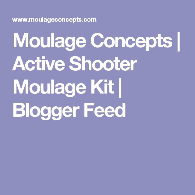Moulage Concepts | Active Shooter Moulage Kit | Blogger Feed