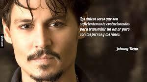 Resultado de imagen para frases de johnny depp en español