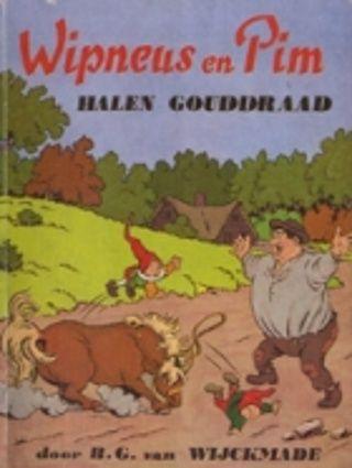 Wipneus en Pim halen gouddraad