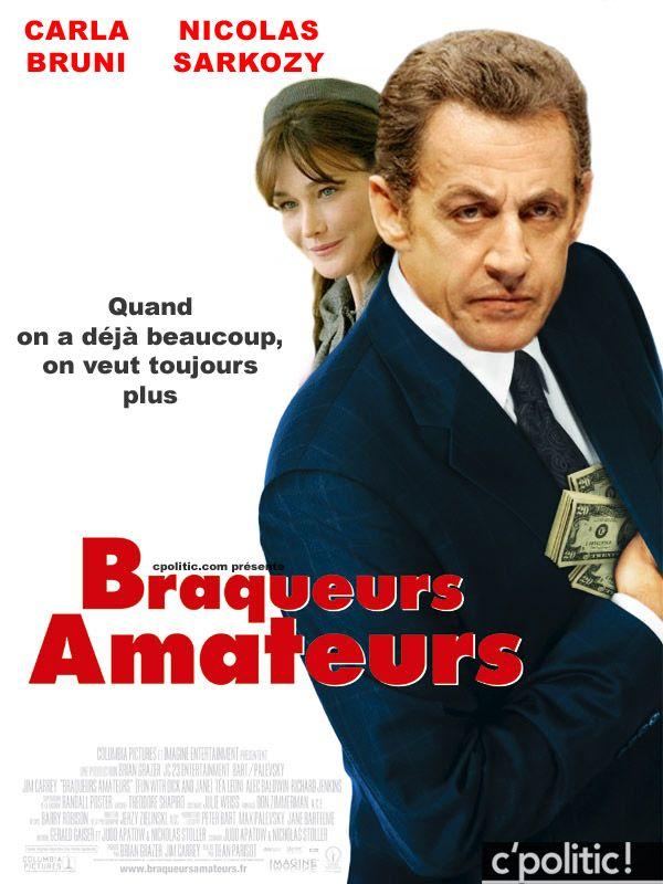 Nicolas Sarkozy / Carla Bruni : Braqueurs Amateurs