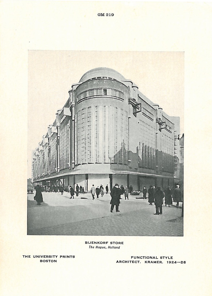 Bijenkorf Store, The Hague, Holland. Piet Kramer. 1924-26. Functional Style #history