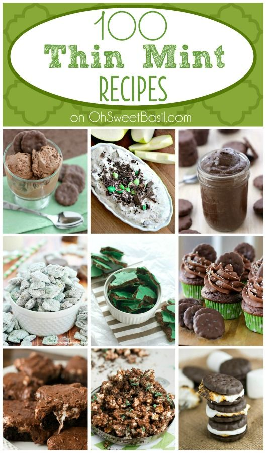 100 Thin Mint Recipes compiled by @dessertnowdinnerlater! ohsweetbasil.com