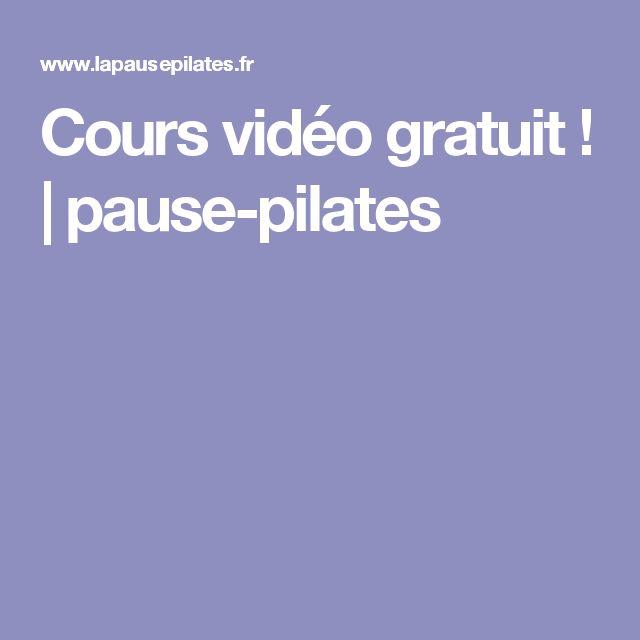 Cours vidéo gratuit ! | pause-pilates