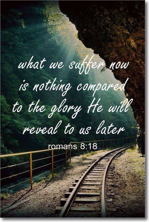 What we suffer now is nothing compared to the glory He will reveal to us later.~Romans 8:18 #overcomeroutreach