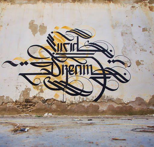 Lucid Dreams - Urban Calligraphy