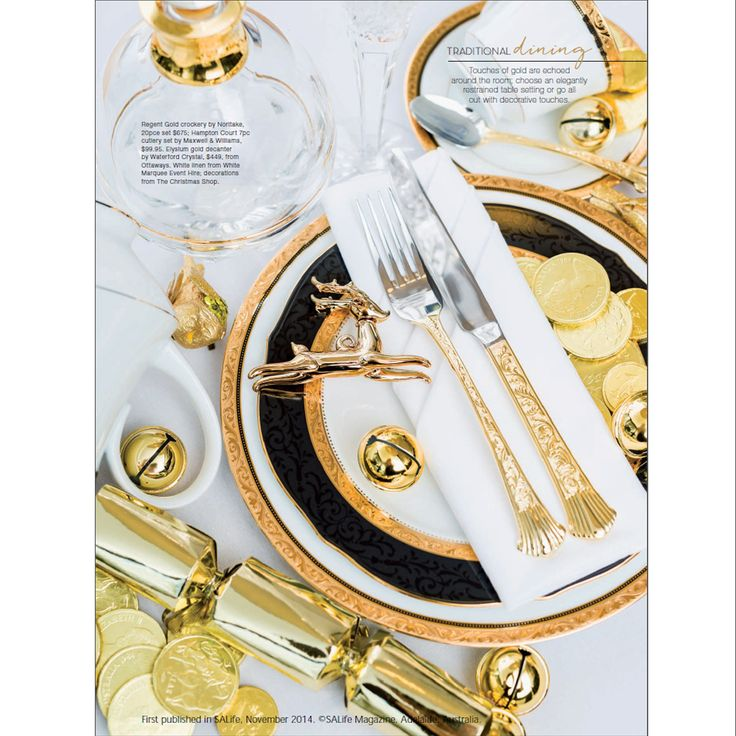 Perfect Christmas Table Setting using Noritake Regent Gold. As featured in SA Life Magazine Nov 2014.