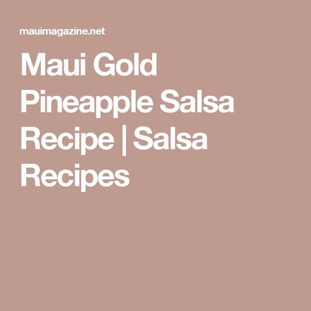 Maui Gold Pineapple Salsa Recipe | Salsa Recipes