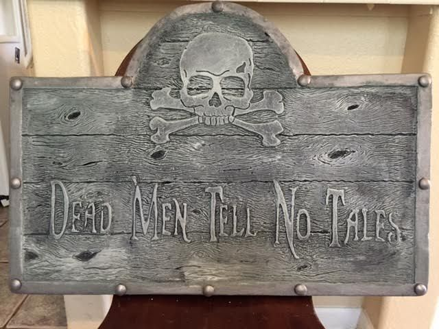 dead men tell no tales pirate sign halloween forum member sacramentogal - Pirate Halloween Decorations