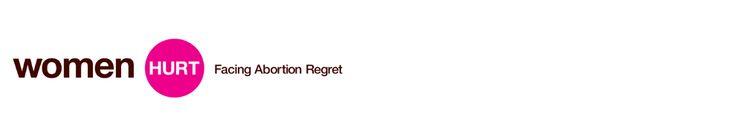 Women Hurt - facing abortion regret www.womenhurt.ie
