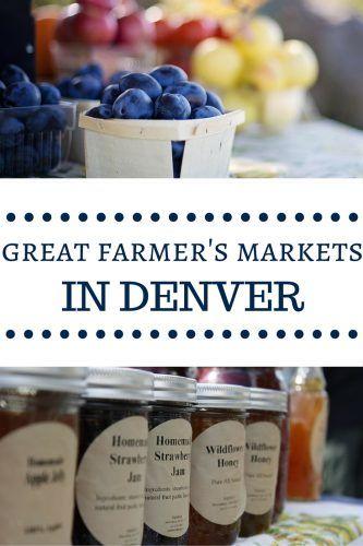 Great Farmer's Markets in Denver - ColoradoMoms.com