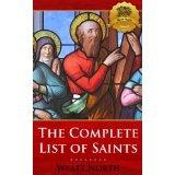 The Complete List of Catholic Saints - Enhanced (Kindle Edition)By Bieber Publishing