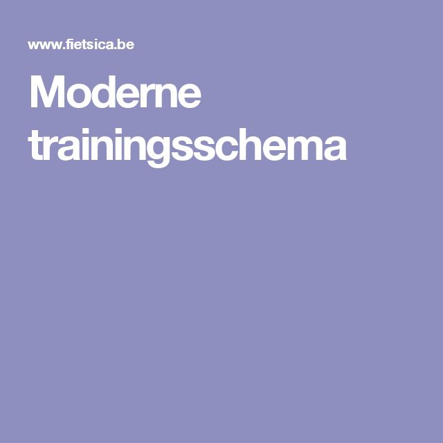 Moderne trainingsschema