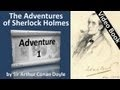The Adventures of Sherlock Holmes by Sir Arthur Conan Doyle (Audiobook) playlist: http://www.youtube.com/playlist?p=PLE10E9316B6B53D2A ~*~ VIDEO series: Jeremy Brett stars as the remarkable protagonist of Arthur Conan Doyle's novels.. Adventures Of Sherlock Holmes - S01E01 - A Scandal In Bohemia - http://youtu.be/Pals1EarWz4