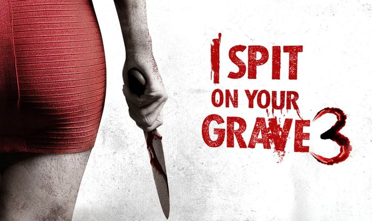 Mezarına Tüküreceğim 3, I Spit on Your Grave 3, Vengeance is Mine - http://www.omurokur.com/2017/09/mezarina-tukurecegim-3-i-spit-on-your-grave-3-vengeance-is-mine/