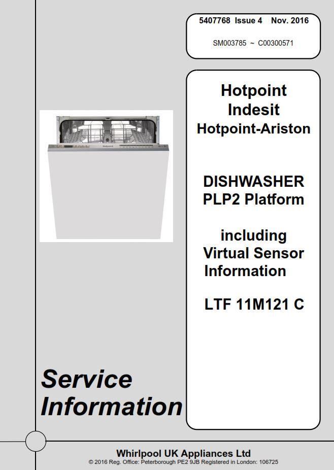 Hotpoint Ltf 11m121 C Dishwasher Service Manual Technicians Guide Hotpoint Dishwasher Service Dishwasher