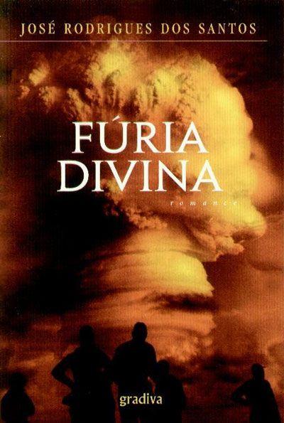 Fúria Divina, José Rodrigues dos Santos