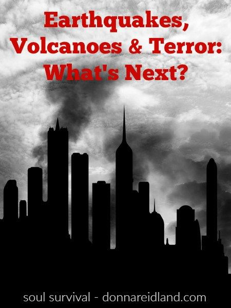 """EARTHQUAKES, VOLCANOES & TERROR: WHAT'S NEXT? (12.17) The first six seals in Revelation prophecy a time of famine, death, earthquakes, volcanoes, murder, chaos and disaster. It will be followed by a time of eerie calm and devastating fear as the God of heaven is seen on His throne and the world reels in terror over """"what's next?"""" #tribulation #sevenseals #sowing #reaping #volcanoes #earthquakes"""