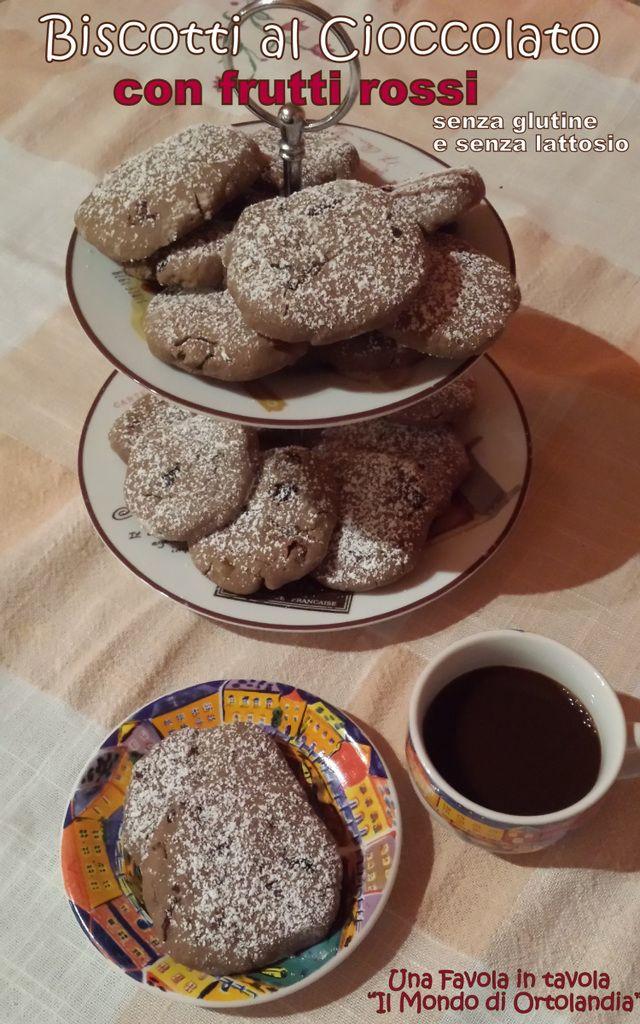 Biscotti al cioccolato con frutti rossi (senza glutine e senza lattosio): la forza dell'amore