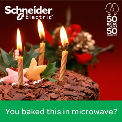 Baking a cake, then why don't you do it in microwave and reduce your energy consumption by 50%. You can track your energy consumption on Schneider Electirc's mobile Energy Calculator App and help us save close to 50 million kWh energy for India.