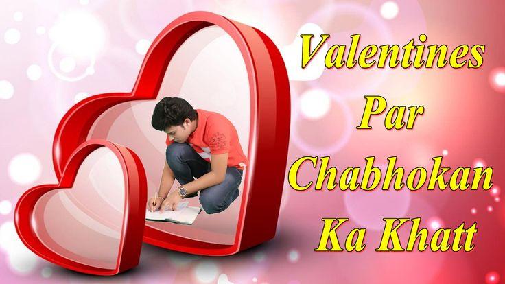 Valentines Day Par Chabhokan Ka Love Letter | Full Funny Video