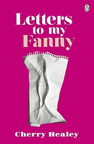 Letters to my Fanny by Cherry Healey https://www.amazon.co.uk/dp/1405919795/ref=cm_sw_r_pi_dp_x_vImAybK319SKE