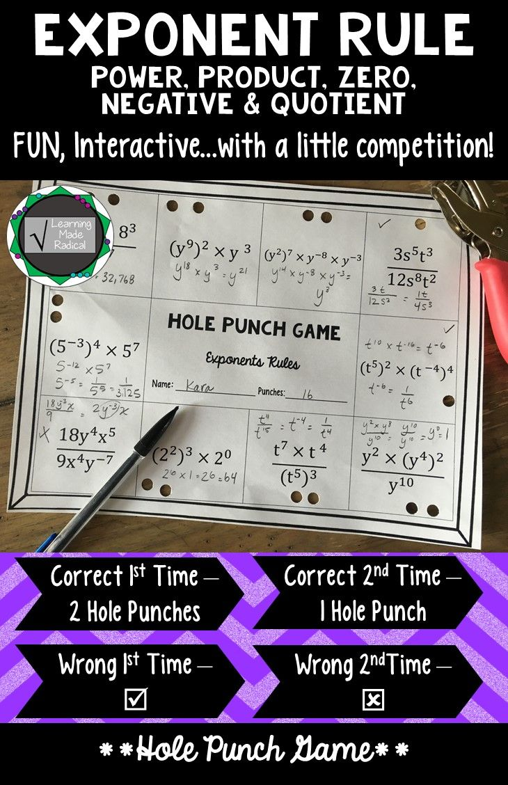 Everyone loves to play a game, right? This is a perfect, easy set up game - all you need is a hole punch! All problems use 2 or more exponent rules, a great variety - and not too difficult! Great way to see where your students are after practicing the rules.