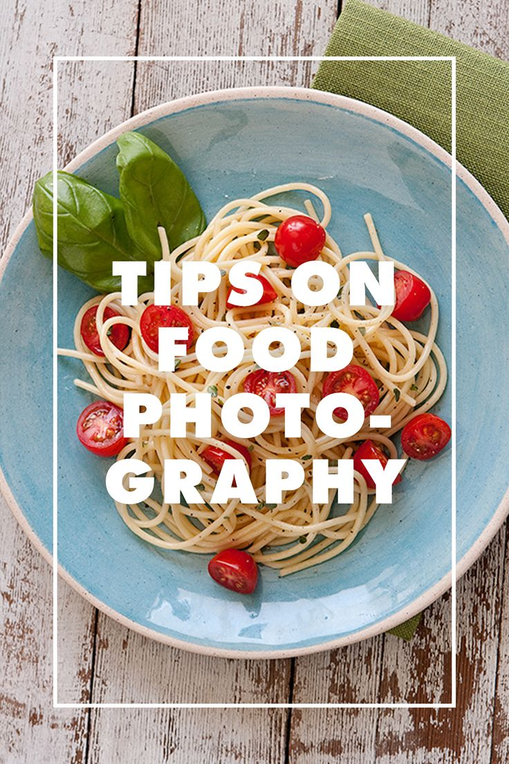 Tips on Food Photography /