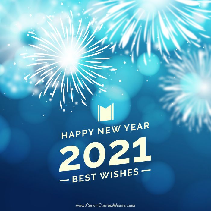 Happy New Year 2021 Happy New Year Images Happy New Year Message Happy New Year Wishes