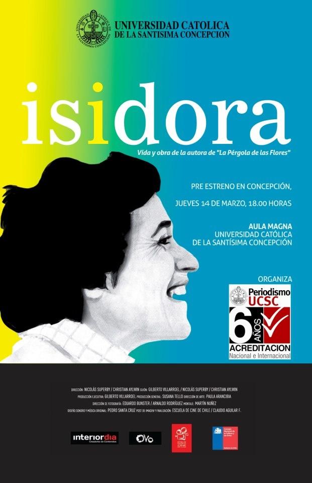 Cine: Isidora ( Viday Obra de la Autora de la Pérgola de las Flores) Hoy jueves 14 de Marzo en el Aula Magna de la UCSC, Caupolicán 459, Concepción. 18 horas, entrada liberada