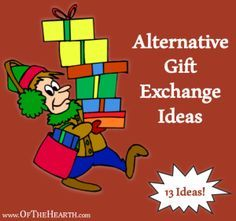 Looking for unique ways to exchange gifts with your family this Christmas? Consider these ideas for alternative gift exchanges.
