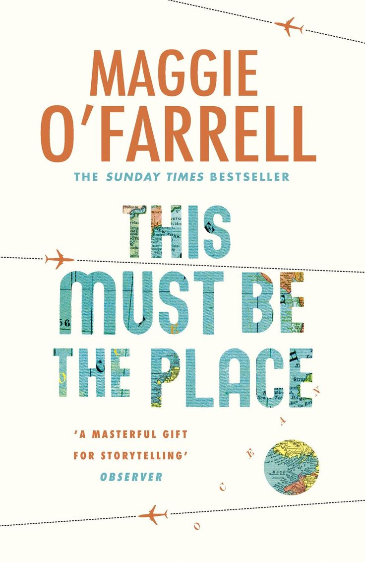 10 Exciting New Books to Look Forward to in 2016 | This Must Be The Place by Maggie O'Farrell