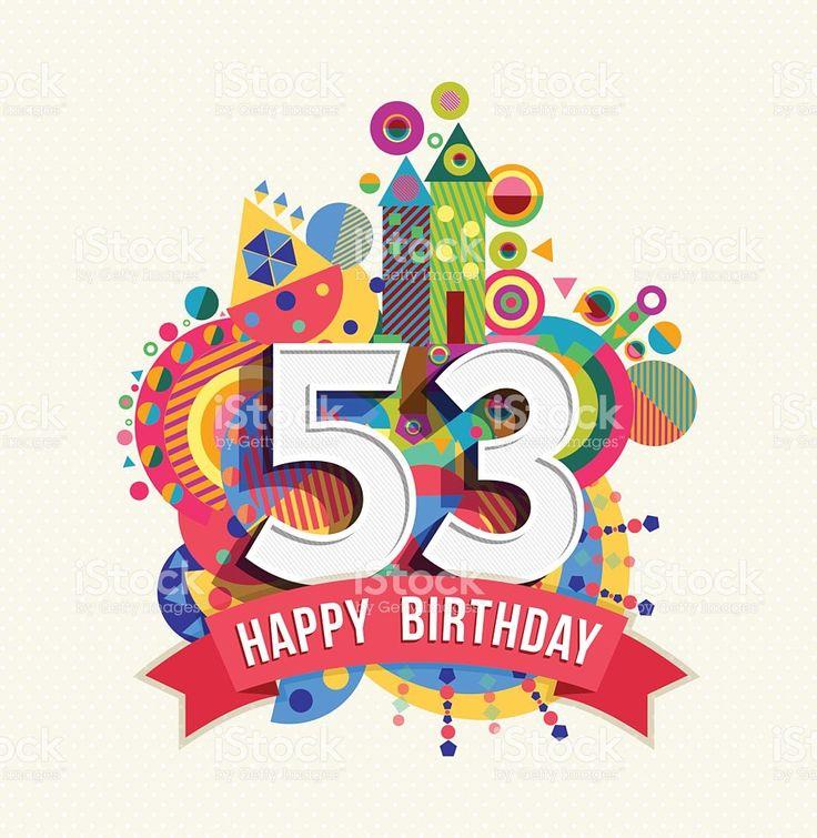Feliz cumpleaños de 53 años con dosel de color tarjeta de felicitación illustracion libre de derechos libre de derechos