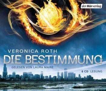 {Hörbuch-Rezension} Die Bestimmung von Veronica Roth