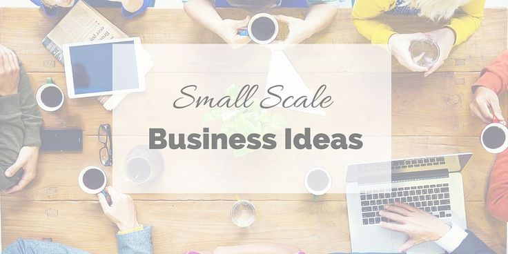 Over 40 small scale business ideas to help you become an entrepreneur. We have small business ideas for almost anyone from crafting to fishing.: