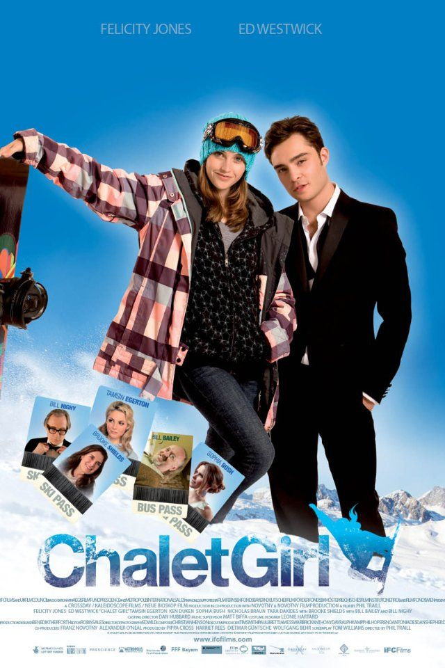 Chalet Girl- loved this movie..... ed westwick!