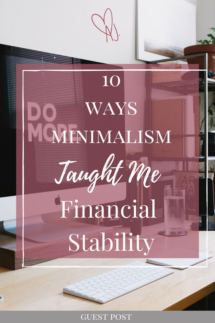 Living a minimalist life has so many benefits, and can easily teach you how to be financially stable. We've got guest poster Jess from minimisewithme who talks about 10 ways minimalism taught her financial stability, and we guarantee you it's an amazing and inspirational read!