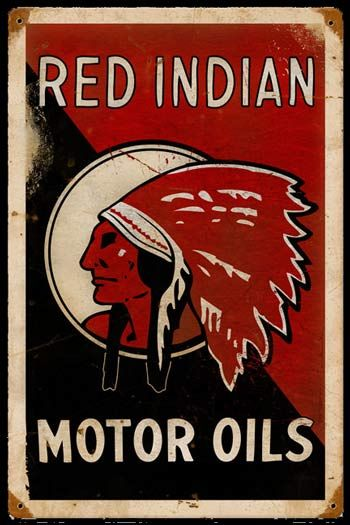 Red Indian Motor Oil. Red Indian Motor Oil signs and tins are very collectible