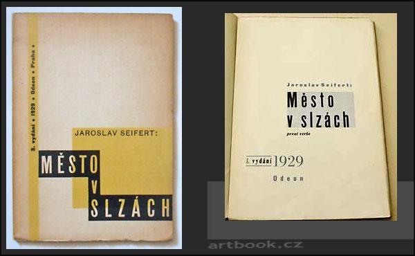 Novinky antikvariátu na artbook.cz SEIFERT MĚSTO V SLZÁCH. 1929 Obálka Karel Teige