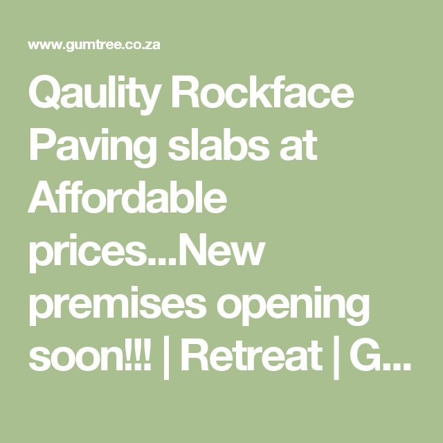 Qaulity Rockface Paving slabs at Affordable prices...New premises opening soon!!! | Retreat | Gumtree Classifieds South Africa | 173410038