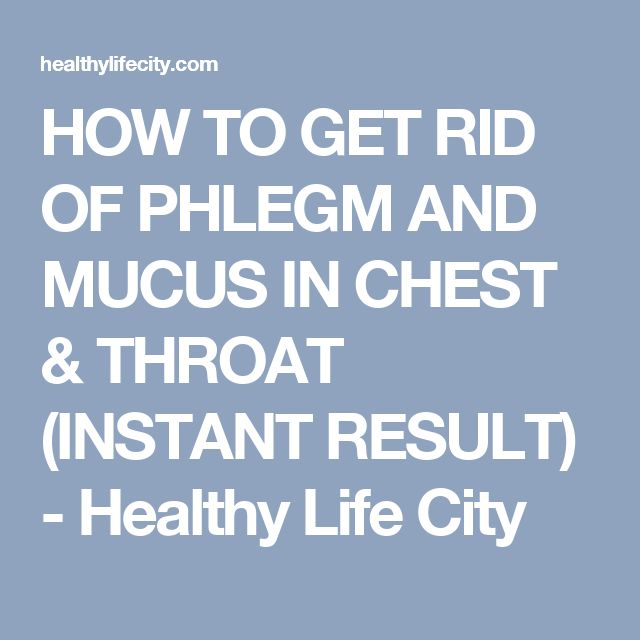 25+ best ideas about Mucus In Throat on Pinterest | Mucus ...