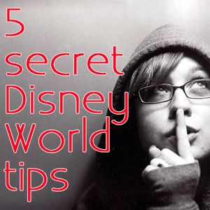 5 secret Disney World tips   #disney #disneyvacations #disneyworld