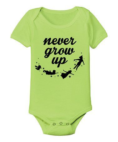 Look what I found on #zulily! Key Lime 'Never Grow Up' Bodysuit - Infant by KidTeeZ #zulilyfinds