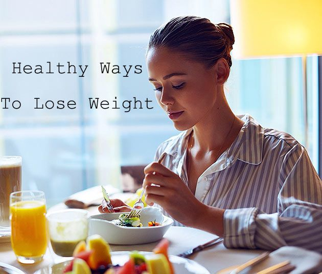 How To Lose Weight Fast: 10 Tips to Shed Kilos the Healthy Way