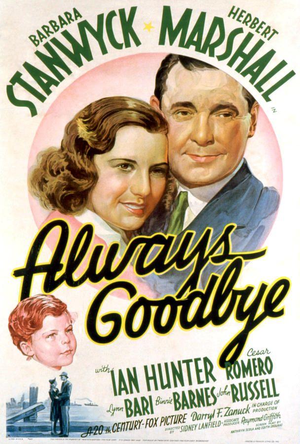 ALWAYS GOODBYE, Barbara Stanwyck, Herbert Marshall, 1938,